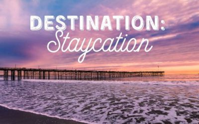 Destination: Staycation